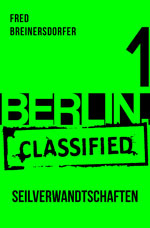 BERLIN.classified – Episode 1-6